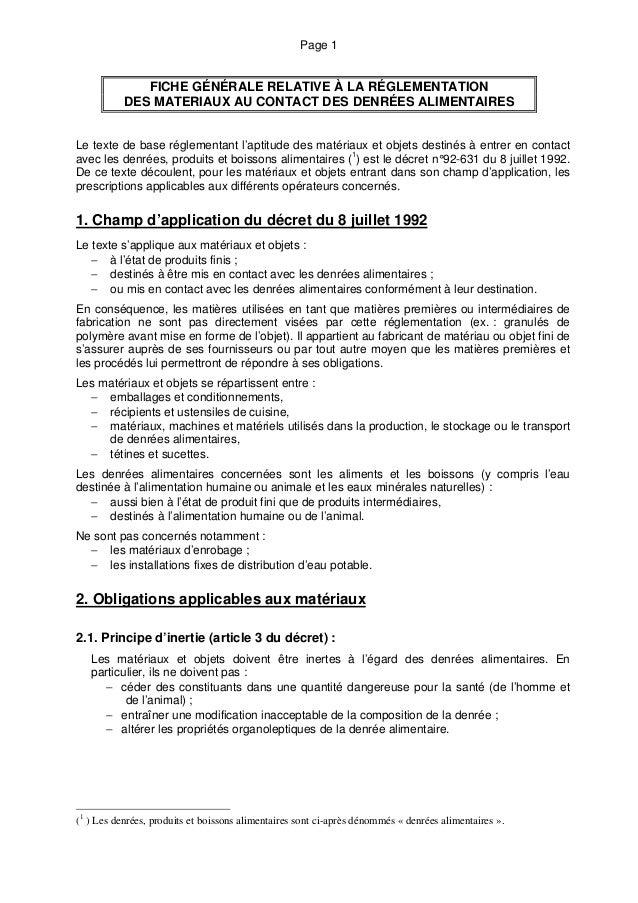 Page 1 FICHE GÉNÉRALE RELATIVE À LA RÉGLEMENTATION DES MATERIAUX AU CONTACT DES DENRÉES ALIMENTAIRES Le texte de base régl...
