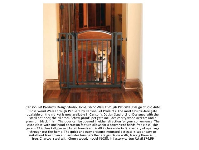 carlson pet products design studio home decor walk through pet gate design studio auto close - Carlson Pet Products