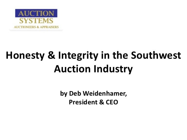 Honesty & Integrity in the Southwest Auction Industry by Deb Weidenhamer, President & CEO