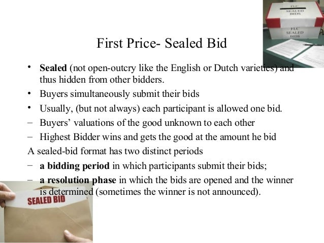 sealed bids vs competitive essay Competitive sealed proposal (csp) sealed bids lowest responsible bidder is awarded the contract no negotiation - all bids are final.