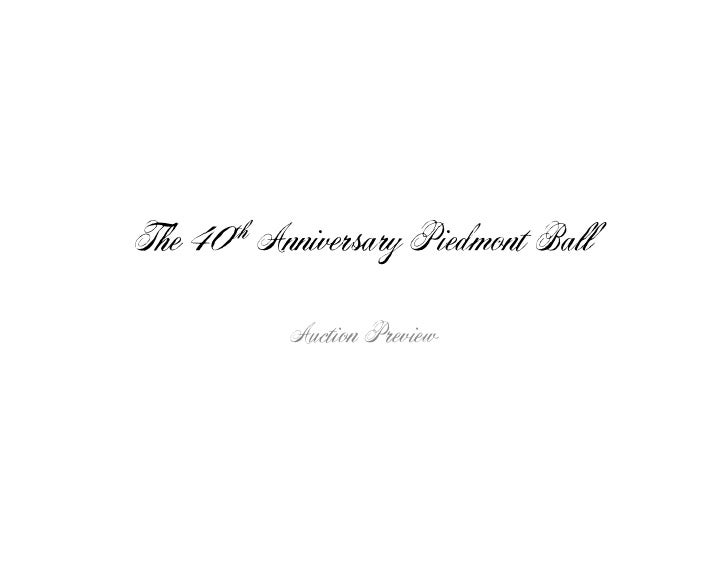 The 40 th   Anniversary Piedmont Ball              Auction Preview