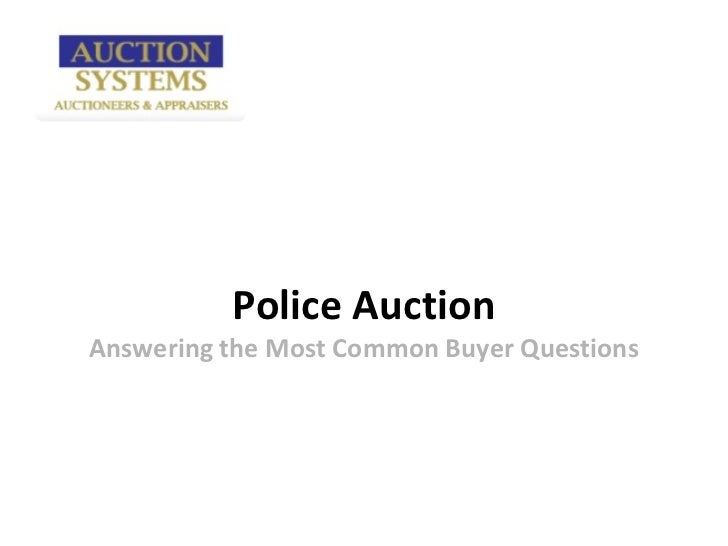 Police AuctionAnswering the Most Common Buyer Questions