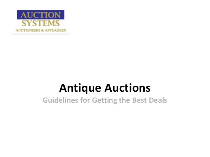 Antique AuctionsGuidelines for Getting the Best Deals