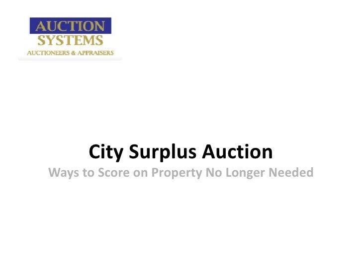 City Surplus AuctionWays to Score on Property No Longer Needed