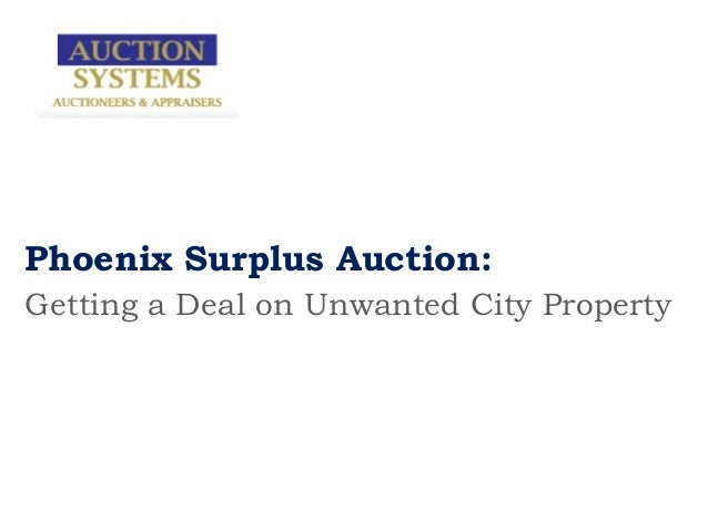Phoenix Surplus Auction:Getting a Deal on Unwanted City Property