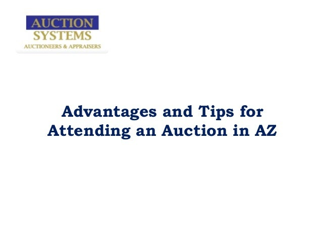 Advantages and Tips forAttending an Auction in AZ