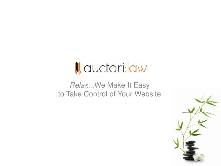 Relax...We Make It Easy to Take Control of Your Website<br />