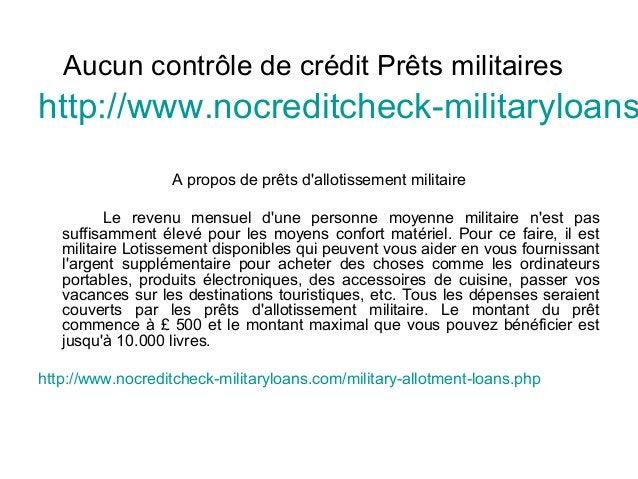 Aucun contrôle de crédit Prêts militaires http://www.nocreditcheck-militaryloans A propos de prêts d'allotissement militai...