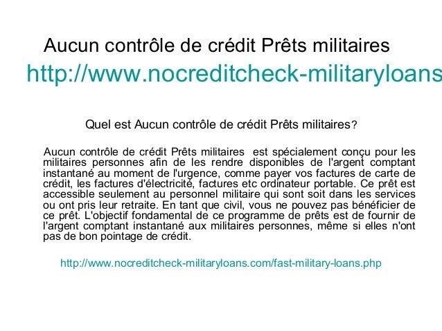 Aucun contrôle de crédit Prêts militaires http://www.nocreditcheck-militaryloans Quel est Aucun contrôle de crédit Prêts m...