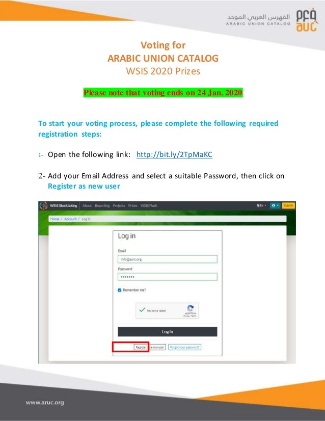 Voting for ARABIC UNION CATALOG WSIS 2020 Prizes Please note that voting ends on 24 Jan. 2020 To start your voting process...