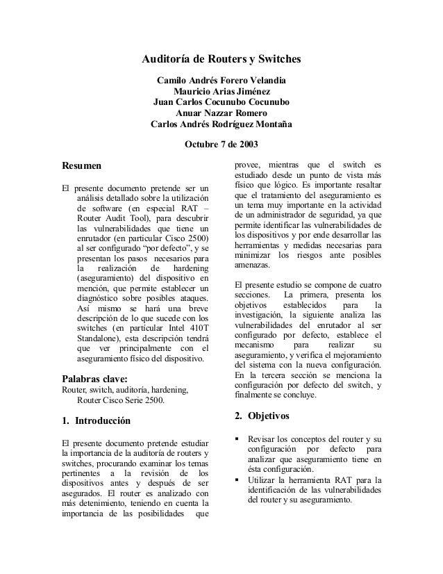 Auditoría de Routers y Switches Camilo Andrés Forero Velandia Mauricio Arias Jiménez Juan Carlos Cocunubo Cocunubo Anuar N...