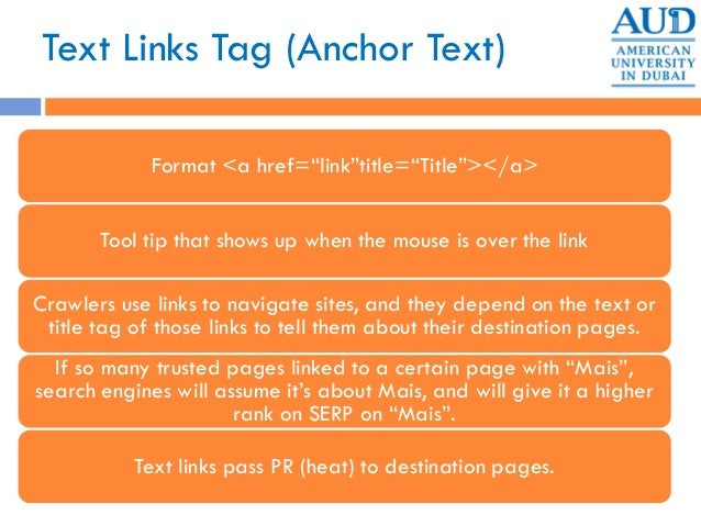 """Text Links Tag (Anchor Text) Format <a href=""""link""""title=""""Title""""></a> Tool tip that shows up when the mouse is over the lin..."""