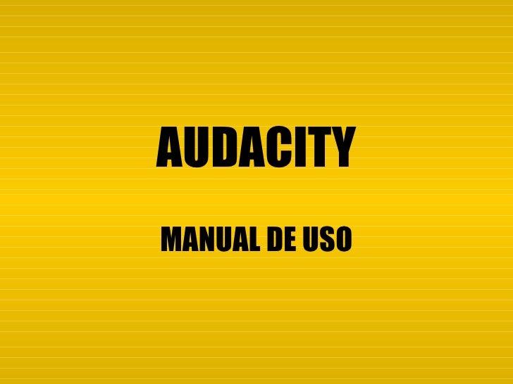 AUDACITY MANUAL DE USO