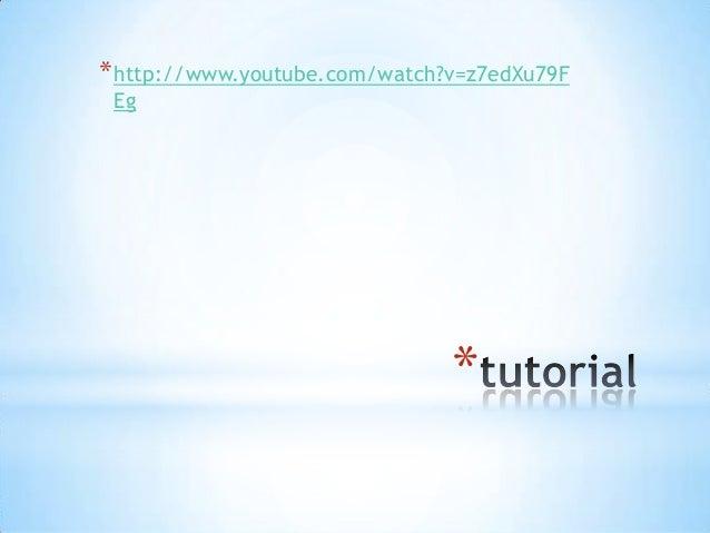 * http://www.youtube.com/watch?v=z7edXu79F Eg  *