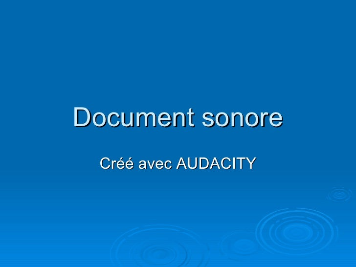 Document sonore Cr éé  avec AUDACITY