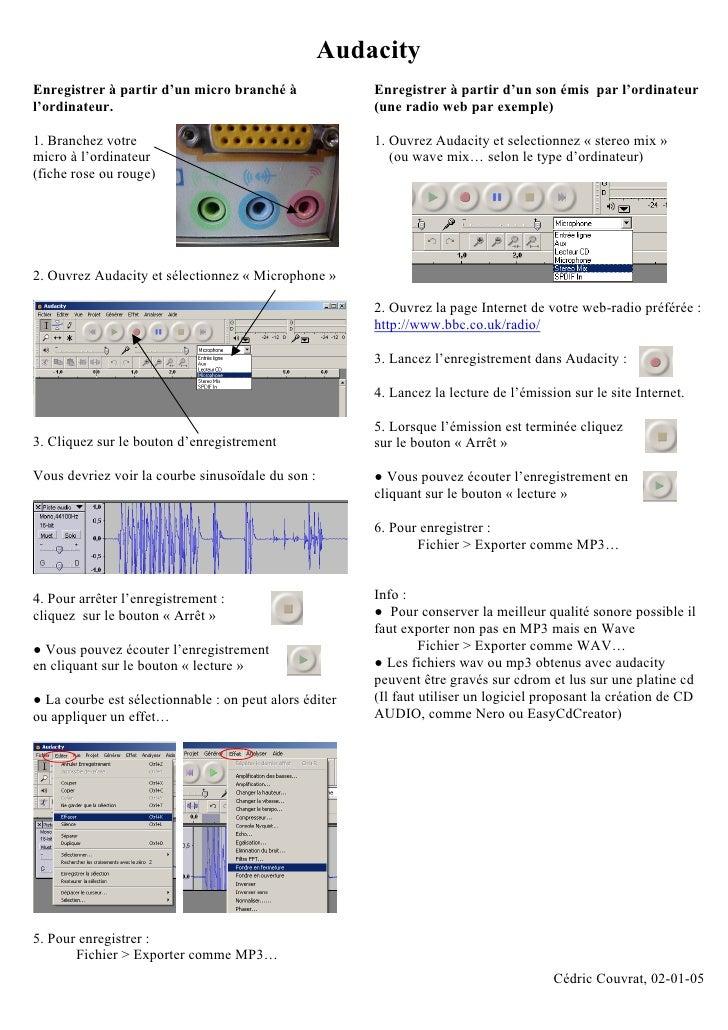 Audacity Enregistrer à partir d'un micro branché à               Enregistrer à partir d'un son émis par l'ordinateur l'ord...