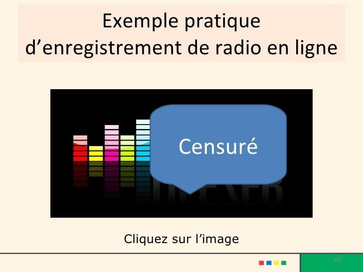 Exemple pratique d'enregistrement de radio en ligne Cliquez sur l'image Censuré