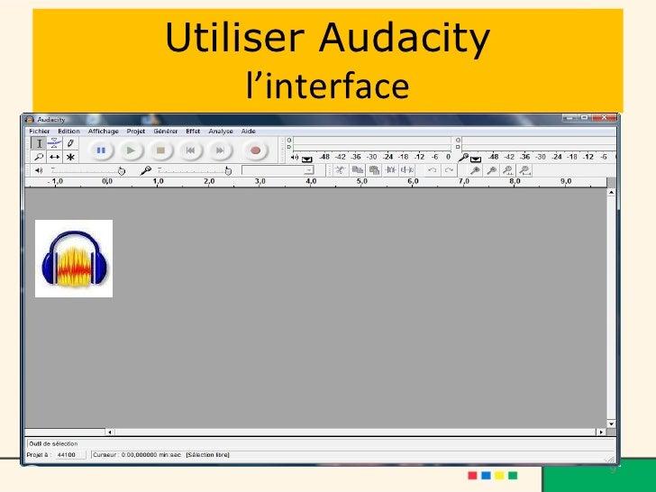 Utiliser Audacity l'interface