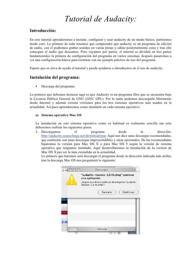 Tutorial de Audacity:Introducción:En este tutorial aprenderemos a instalar, configurar y usar audacity de un modo básico, ...