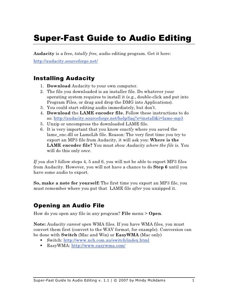 Super-Fast Guide to Audio Editing Audacity is a free, totally free, audio editing program. Get it here: http://audacity.so...