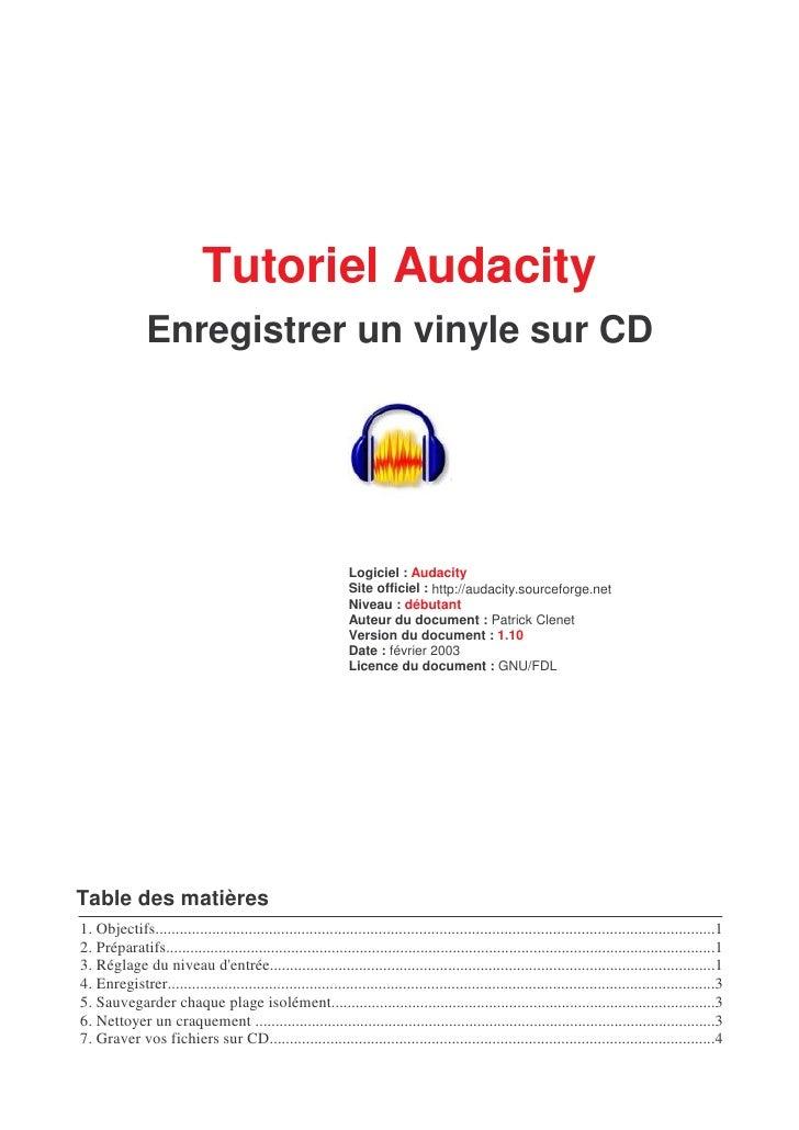 Tutoriel Audacity                Enregistrer un vinyle sur CD                                                             ...