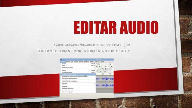 2.PROYECTO / IMPORTAR AUDIO (PARA INCORPORAR EL AUDIO QUE QUEREMOS EDITAR).NOTA: NO IMPORTA ALGUNOS FORMATOS, COMO EL DE W...