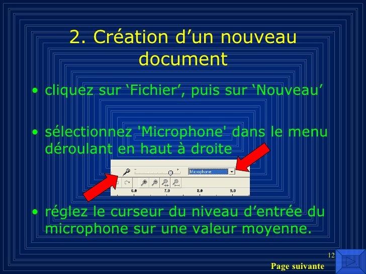 2. Création d'un nouveau document <ul><li>cliquez sur 'Fichier', puis sur 'Nouveau' </li></ul><ul><li>sélectionnez 'Microp...
