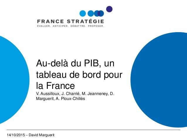 Au-delà du PIB, un tableau de bord pour la France V. Aussilloux, J. Charrié, M. Jeanneney, D. Marguerit, A. Ploux-Chillès ...