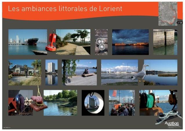 Les ambiances littorales de Lorient Une production de l'Agence d'Urbanisme, de Développement Économique et Technopole du P...