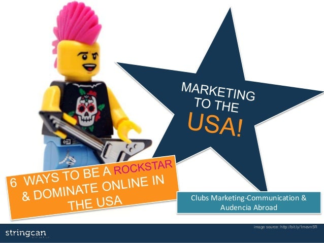 image source: http://bit.ly/1mevn5R Clubs Marketing-Communication & Audencia Abroad