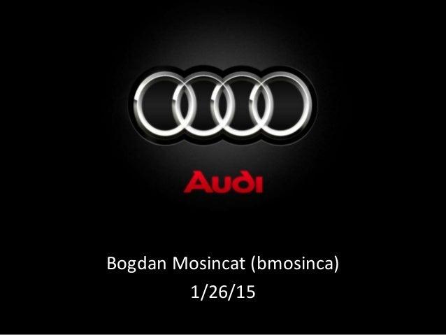 Bogdan Mosincat (bmosinca) 1/26/15
