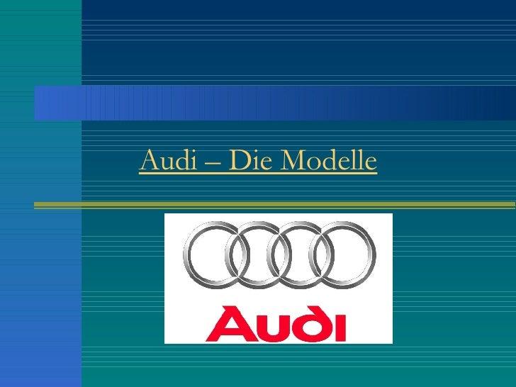 Audi – Die Modelle