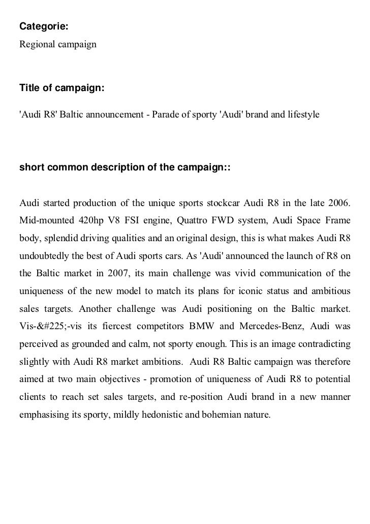 Categorie:Regional campaignTitle of campaign:Audi R8 Baltic announcement - Parade of sporty Audi brand and lifestyleshort ...