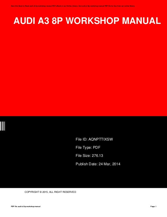 audi a3 8p workshop manual rh slideshare net Audi A3 Hatchback Audi A3 Sportback