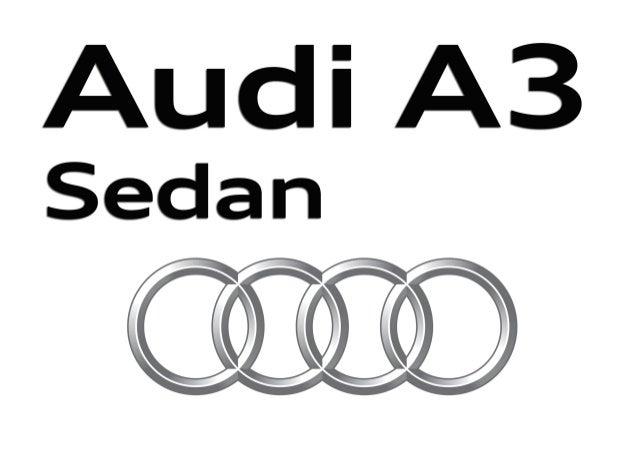 AudiAudi A la vanguardia de la técnica AudiA3Sedan A3Cabrio S3Sedan S3Cabrio AUDI AG 85045 Ingolstadt www.audi.es Válido d...