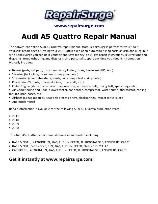 audi a5 quattro repair manual 2008 2011 rh slideshare net audi a5 cabriolet workshop manual audi a5 workshop manual free