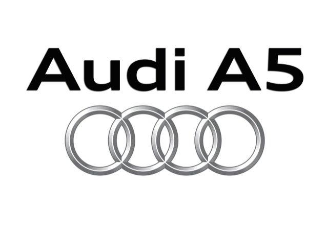 AAuuddii A la vanguardia de la técnica AudiA5Coupé|A5Cabrio|S5Coupé|S5Cabrio AUDI AG 85045 Ingolstadt www.audi.es Válido d...