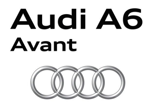 AudiAudi A6Audi A6 | A6 Avant | A6 allroad quattro Audi S6 | S6 Avant A la vanguardia de la técnica Villenamovil - Autovía...