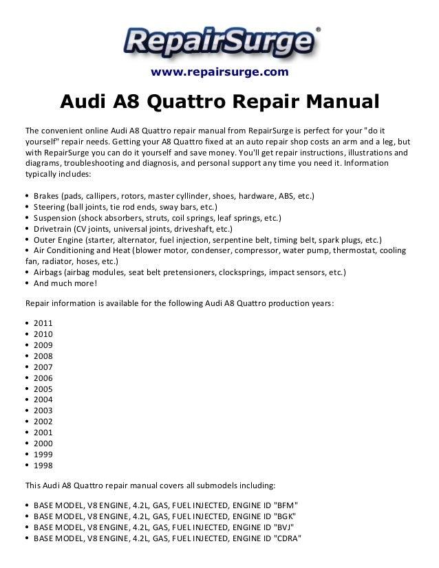 audi a8 quattro repair manual 1998 2011 rh slideshare net 2018 Audi A8 Manual 2015 Audi A8 Manual