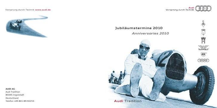 Vorsprung durch Technik www.audi.de                                           Jubiläumstermine 2010                       ...