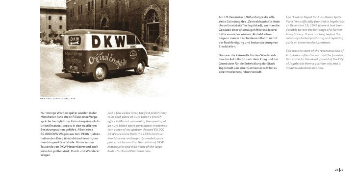 "Am 19. Dezember 1945 erfolgte die offi-        The ""Central Depot for Auto Union Spare                                    ..."