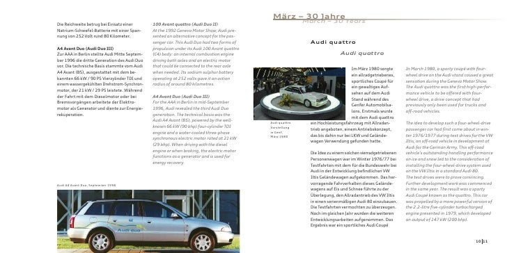 März – 30 Jahre Die Reichweite betrug bei Einsatz einer        100 Avant quattro (Audi Duo II)                            ...
