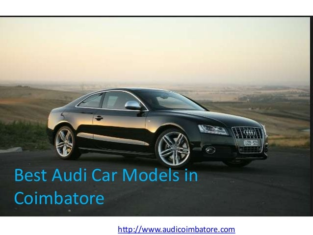 Bestaudicarmodelsincoimbatorejpgcb - Best audi car model