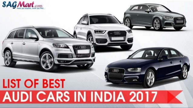 Look The List Of Best Audi Cars In India - Best audi cars