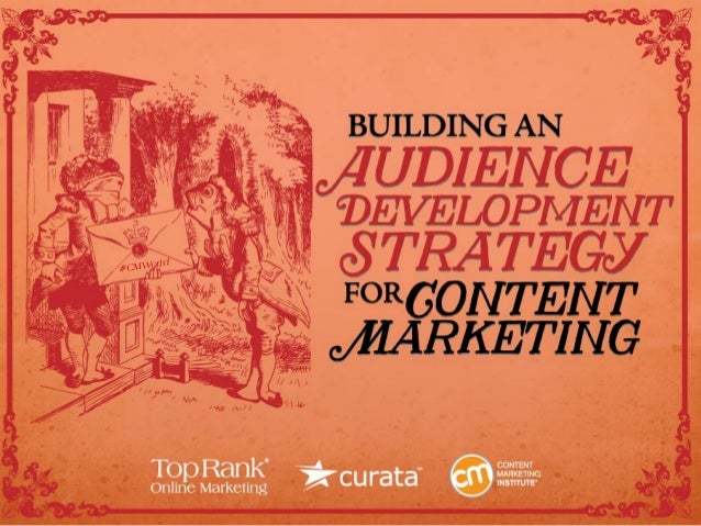 Audience Development for Content Marketing eBook #CMWorld