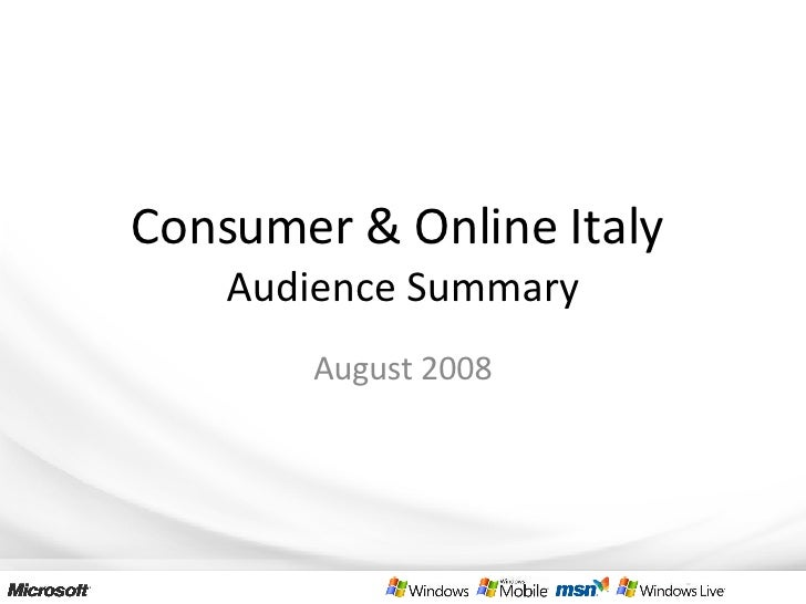 Consumer & Online Italy  Audience Summary August 2008