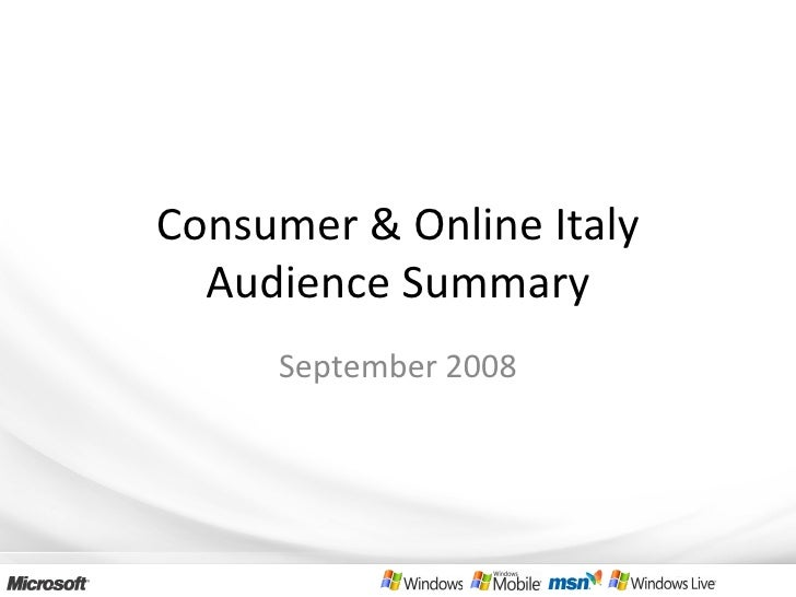 Consumer & Online Italy Audience Summary September 2008