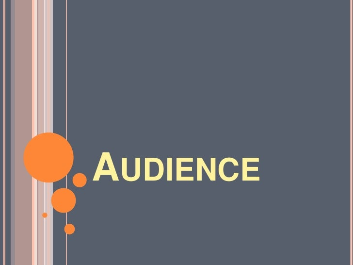 Audience<br />
