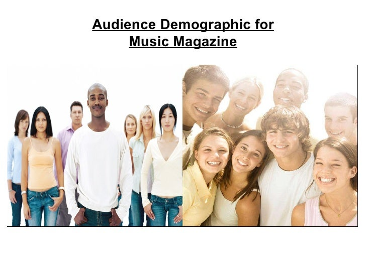 Audience Demographic for Music Magazine