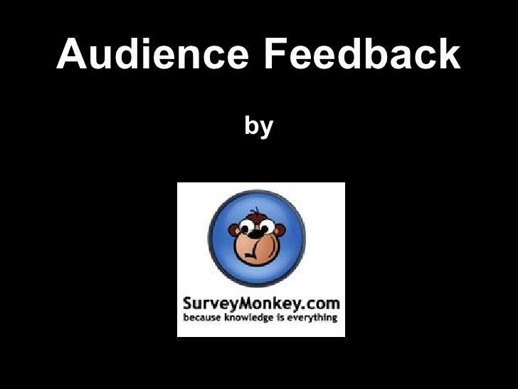 Audience Feedback by